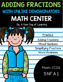 Adding Fractions with Unlike Denominators - Math Center