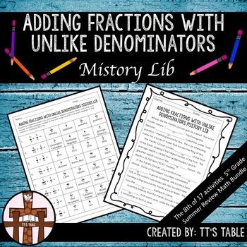 Adding Fractions with Unlike Denominators Mistory Lib