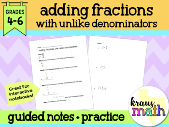 Adding Fractions with Unlike Denominators: Guided Notes & Practice