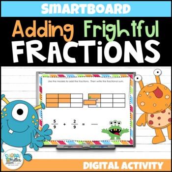 Adding Frightful Fractions (SMARTboard lesson)
