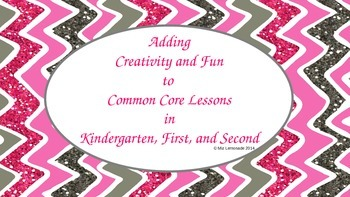 Ideas for Adding Fun and Creativity to K-2 Lessons