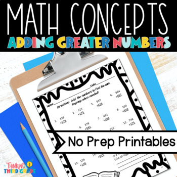 Addition with Regrouping Practice Worksheets 3rd, 4th grad