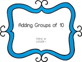 Adding Groups of Ten - First Grade enVision Math
