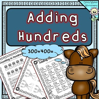 Adding Hundreds Worksheets / Hundreds Addition Worksheets / Printables