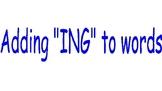 """Adding """"ING"""" to words"""
