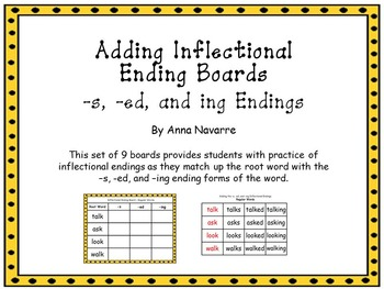 Adding Inflectional Ending Boards with -s, -ed, and -ing
