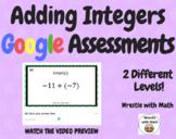 Adding Integers –  2 Google Assessments
