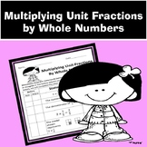 Multiplying Unit Fractions by Whole Numbers