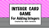 Adding Integers Card Game