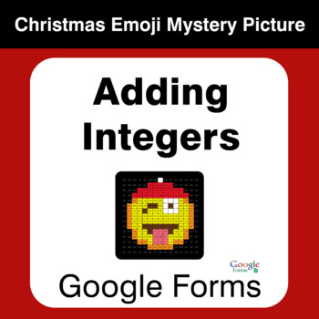 Adding Integers - Christmas EMOJI Mystery Picture - Google Forms