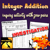 Adding Integers Inquiry Activity - Hands On with Zero Pairs & Negative Numbers