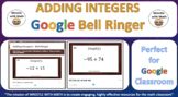 Adding Integers – Google Bell Ringer with Student Feedback Option