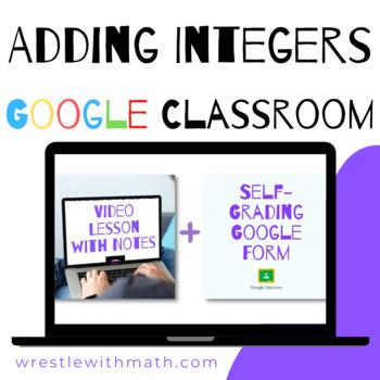 Adding Integers (Google Form & Interactive Video Lesson!)