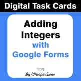 Adding Integers - Interactive Digital Task Cards - Google Forms