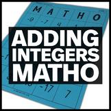 Adding Integers MATHO - Middle School Math Bingo Game