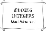 Adding Integers Mad Minutes!