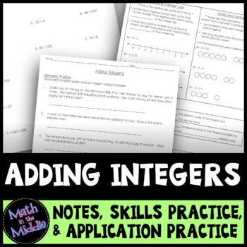 Adding Integers - Notes, Practice, and Application Pack