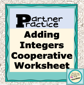 Adding Integers Partner Practice Matching Worksheet