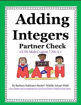 Adding Integers Partners Check - CCSS 7.NS.A.1