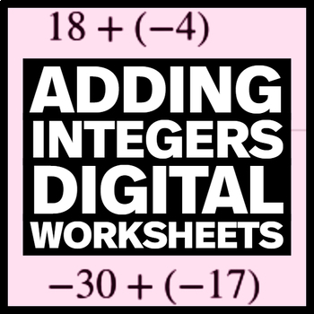 Adding Integers - Self Grading Worksheets or Quizzes for Google Forms