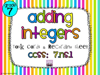 Adding Integers Task Cards *Algined to CCSS 7.NS.1*