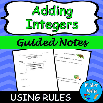 Adding Integers (Using Rules) Guided Notes