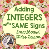 Adding Integers with SAME signs Smartboard Lesson Counters and Number Lines