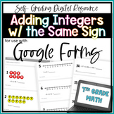 Adding Integers with the Same Sign- for use with Google Forms