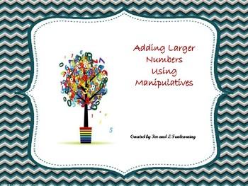 Adding Larger Numbers Using Manipulatives