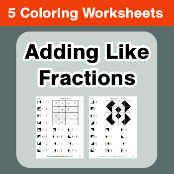 Adding Like Fractions - Coloring Worksheets