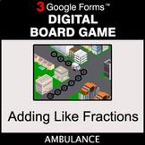 Adding Like Fractions - Digital Board Game   Google Forms