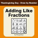 Thanksgiving Math: Adding Like Fractions - Math & Art - Dr