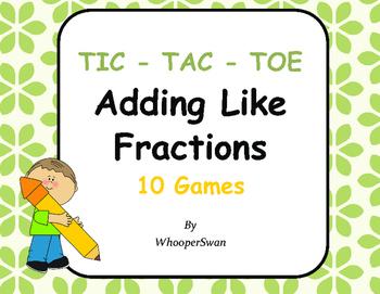 Adding Like Fractions Tic-Tac-Toe