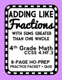 Adding Like Fractions with Sums Greater than One, Adding Fractions Lesson Packet
