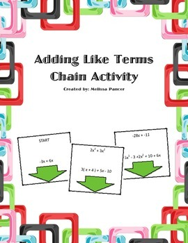 Adding Like Terms Chain Activity