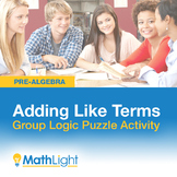 Adding Like Terms Group Activity - Logic Puzzle | Good for