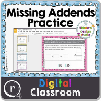 Adding Missing Addends Unknown Numbers Google Slides Classroom Paperless