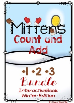 Adding Mittens Count, Add and Learn by 2's, 3s, 4s BUNDLE