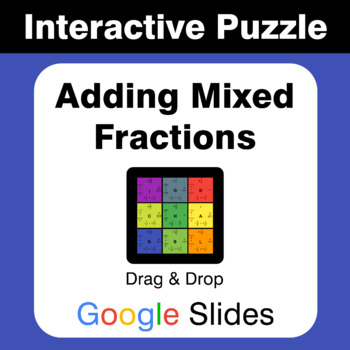 Adding Mixed Fractions - Puzzles with GOOGLE Slides