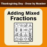 Thanksgiving Math: Adding Mixed Fractions - Math & Art - D