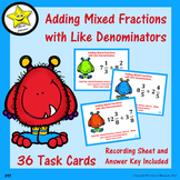 Adding Mixed Fractions with Like Denominators Task Cards