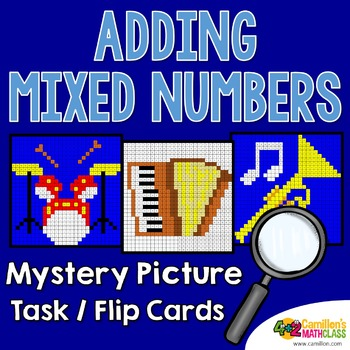 Adding Mixed Numbers Task Cards/Flip Cards Mystery Pictures