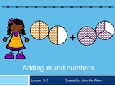 Adding Mixed Numbers (5th Grade EnVision Math Power Point)
