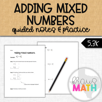 Adding Mixed Numbers: Guided Notes & Practice (5.3K)