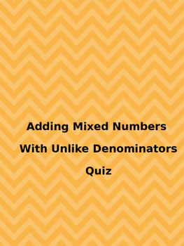 Adding Mixed Numbers Quiz