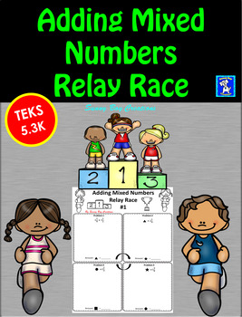 Adding Mixed Numbers Relay Race