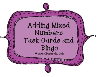 Adding Mixed Numbers Task Cards and Bingo Game!