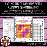 Adding Mixed Numbers With Common Denominators Easter Mystery Coloring Activity