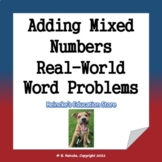Adding Mixed Numbers in the Real-World Word Problems (3 worksheets)