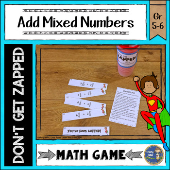 Adding Mixed Numbers Don't Get ZAPPED Math Game